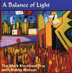 Mark Kleinhaut - A Balance of Light